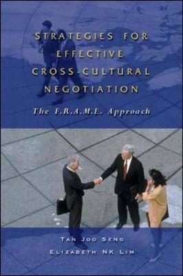 Strategies for Effective Cross-Cultural Negotiation by Elizabeth Lim
