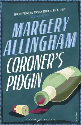 Coroner's Pidgin by Margery Allingham