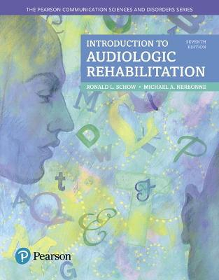 Introduction to Audiologic Rehabilitation by Ronald L. Schow