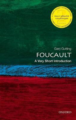 Foucault: A Very Short Introduction by Gary Gutting