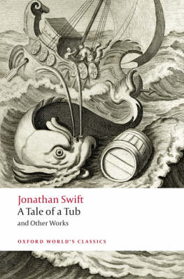 A Tale of a Tub and Other Works by Jonathan Swift