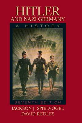 Hitler and Nazi Germany by Jackson J. Spielvogel