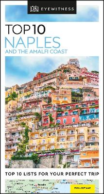 Top 10 Naples and the Amalfi Coast by DK Travel