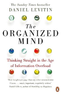 Organized Mind by Daniel Levitin