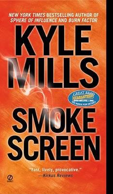 Smoke Screen by Kyle Mills