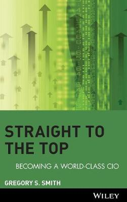 Straight to the Top by Gregory S. Smith