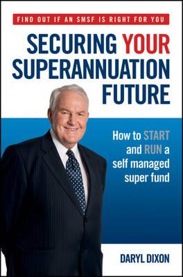 Securing Your Superannuation Future book