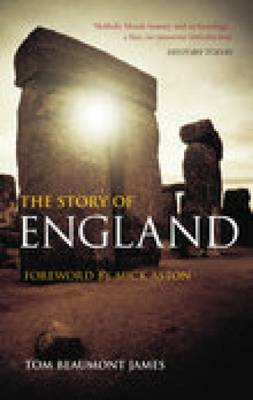 The Story of England by Tom Beaumont-James