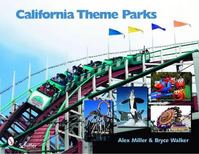 California Theme Parks by Alex Miller