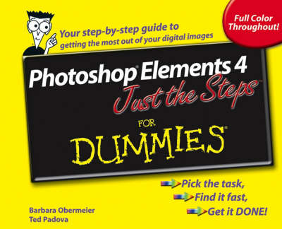 Photoshop Elements 4 Just the Steps For Dummies book