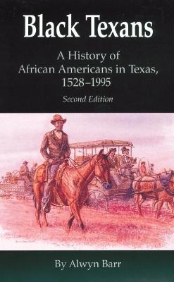 Black Texans by Alwyn Barr