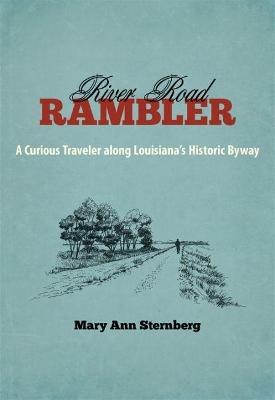 River Road Rambler by Mary Ann Sternberg