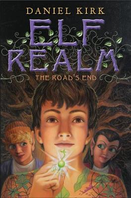 Elf Realm: The Road's End by Daniel Kirk