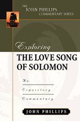 Exploring/Song of Solomon-H by John Phillips
