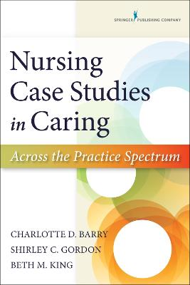 Nursing Case Studies in Caring by Charlotte Barry