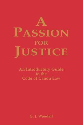Passion for Justice by George J. Goodall