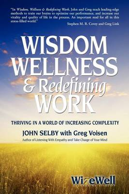 Wisdom Wellness and Redefining Work book