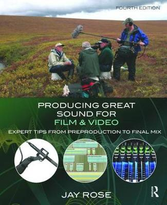 Producing Great Sound for Film and Video book