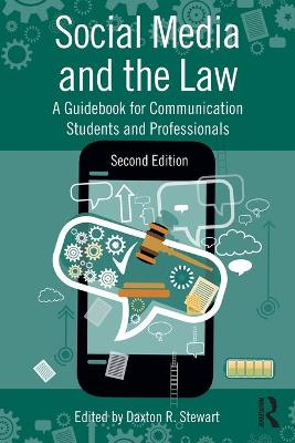 Social Media and the Law by Daxton Stewart