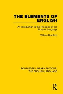 The Elements of English by William Branford