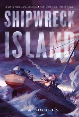 Shipwreck Island by S A Bodeen