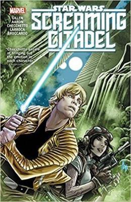 Star Wars: The Screaming Citadel by Kieron Gillen