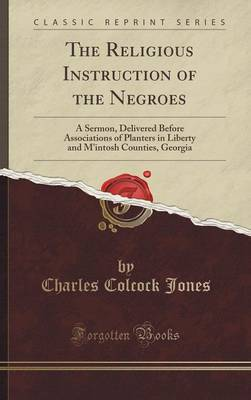Religious Instruction of the Negroes book