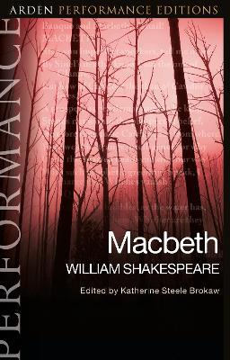 Macbeth: Arden Performance Editions book