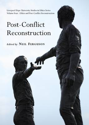 Post-Conflict Reconstruction by Neil Ferguson