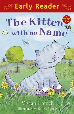 Early Reader: The Kitten with No Name book