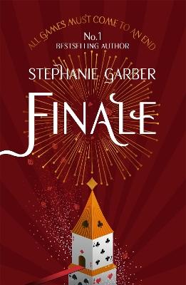 Finale: Caraval Series Book 3 by Stephanie Garber