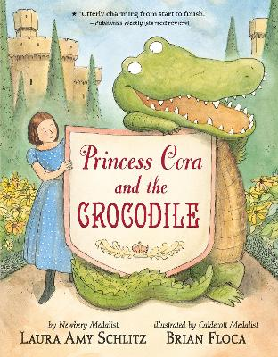 Princess Cora and the Crocodile by Laura Amy Schlitz
