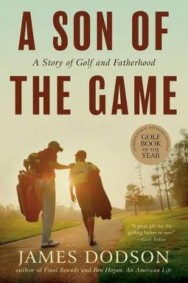 Son of the Game by James Dodson