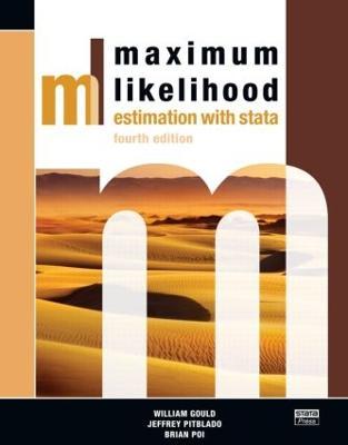 Maximum Likelihood Estimation with Stata, Fourth Edition book