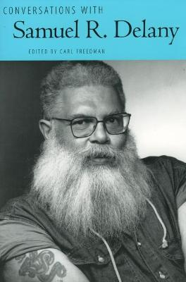 Conversations with Samuel R. Delany by Carl Freedman