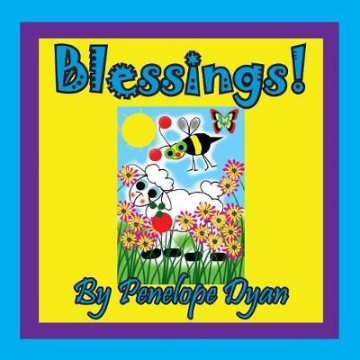 Blessings! by Penelope Dyan