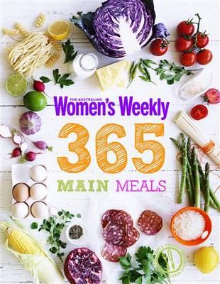 365 Main Meals by The Australian Women's Weekly