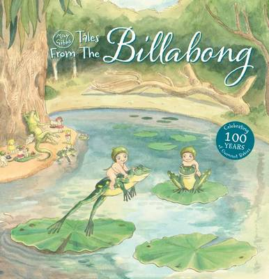 May Gibbs' Tales from the Billabong by May Gibbs