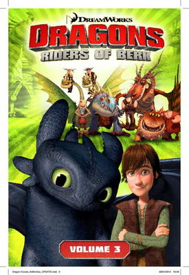 DreamWorks' Dragons Dragons: Riders of Berk V03 The Ice Castle (How to Train Your Dragon TV) Volume 3 by Simon Furman