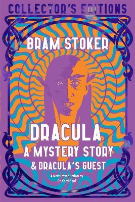Dracula, A Mystery Story by Bram Stoker