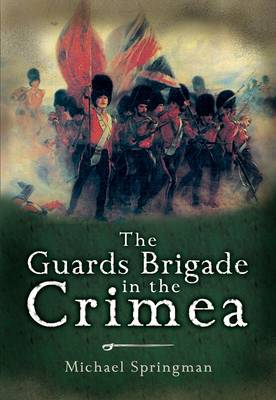 Guards Brigade in the Crimea book