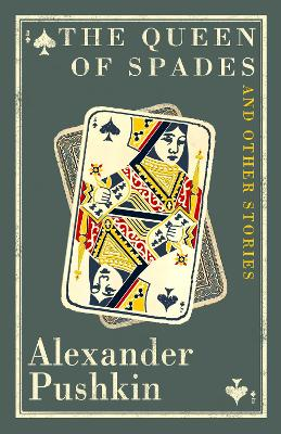 Queen of Spades and Other Stories by Alexander Pushkin