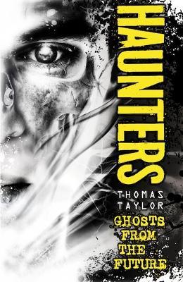 Haunters by Thomas Taylor