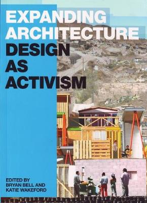 Expanding Architecture: Design as Activism book