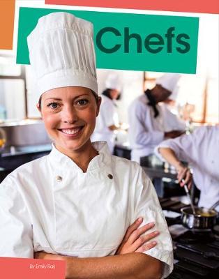Chefs by Emily Raij