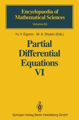 Partial Differential Equations VI by Yu.V. Egorov