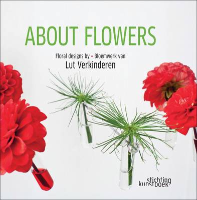 About Flowers by Lut Verkinderen