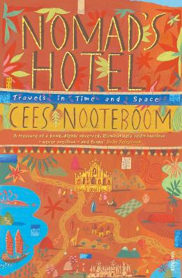 Nomad's Hotel by Cees Nooteboom