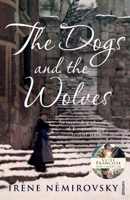 The The Dogs and the Wolves by Irene Nemirovsky