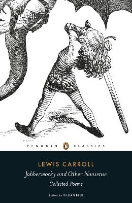 Jabberwocky and Other Nonsense by Lewis Carroll